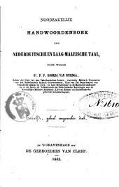 Noodzakelijk handwoordenboek der Nederduitsche en Laag-Maleischetaal