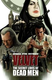 Velvet Vol. 2: The Secret Lives Of Dead Men