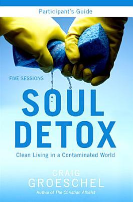 Soul Detox Participant s Guide