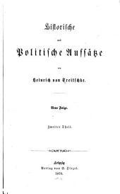 Historische und politische Aufsätze: neue Folge, Band 2