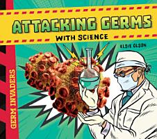Attacking Germs with Science PDF