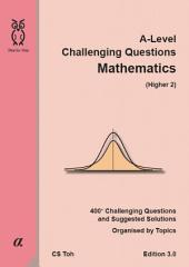 A-Level Challenging Questions Mathematics (Higher 2)