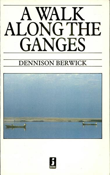 Download A Walk Along the Ganges Book
