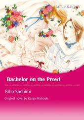 Bachelor On The Prowl: Harlequin Comics