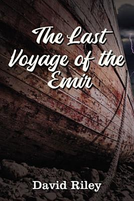 The Last Voyage of the Emir PDF