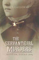 The Servant Girl Murders