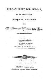 Hernan Perez del Pulgar: el de Las hazanas. Bosquejo historico