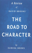 A Review of David Brooks' the Road to Character