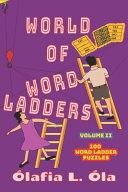 World of Word Ladders - Volume 2