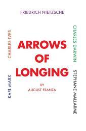 Arrows of Longing