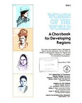 Women of the World: A Chartbook for Developing Regions