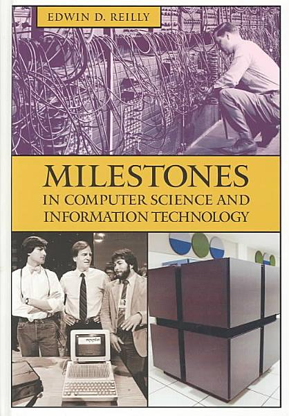 Milestones in Computer Science and Information Technology PDF