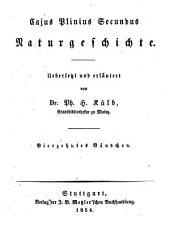 Cajus Plinius Secundus Naturgeschichte: Bände 14-20