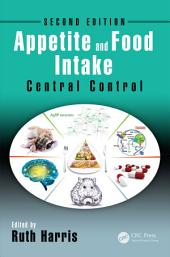 Appetite and Food Intake: Central Control, Second Edition, Edition 2