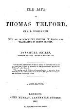 The Life of Thomas Telford, Civil Engineer