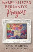 Rabbi Eliezer Berland's Prayers