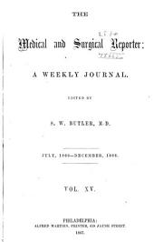 Medical and Surgical Reporter: Volume 15