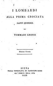 I Lombardi alla prima crociata: canti quindici, Parte 1