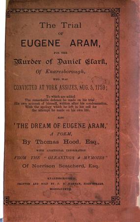 The Trial of Eugene Aram for the Murder of Daniel Clark of Knaresborough PDF