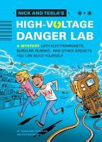 Nick and Tesla s High Voltage Danger Lab PDF