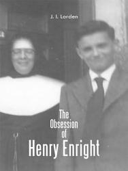 The Obsession Of Henry Enright PDF