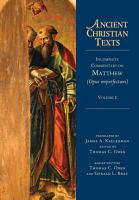 Incomplete Commentary on Matthew  Opus imperfectum  PDF