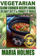Vegetarian Slow Cooker Recipe Book