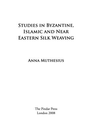 Studies in Byzantine  Islamic and Near Eastern Silk Weaving PDF