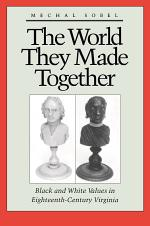 The World They Made Together