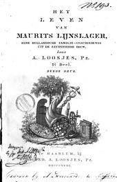 Het leven van Maurits Lijnslager: eene Hollandsche familie-geschiedenis uit de zeventiende eeuw, Volume 1