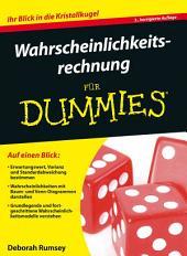 Wahrscheinlichkeitsrechnung f?r Dummies: Ausgabe 3