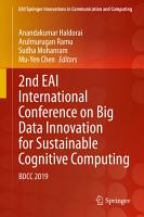 2nd EAI International Conference on Big Data Innovation for Sustainable Cognitive Computing PDF