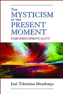 The Mysticism of the Present Moment