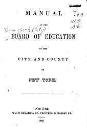 Manual of the Board of Education of the City and County of New York