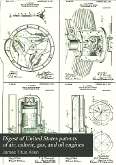 Digest of United States patents of air, caloric, gas, and oil engines: Volume 2