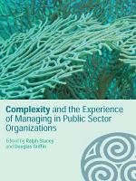 Complexity and the Experience of Managing in Public Sector Organizations