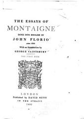 The Essays of Montaigne Done Into English: Book 1