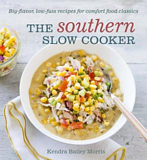 The Southern Slow Cooker Book