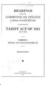 Hearings Before the Committee on Finance, United States Senate, Sixty-seventh Congress, First Session, on the Proposed Tariff Act of 1921 (H. R. 7456) ... 1922: American valuation