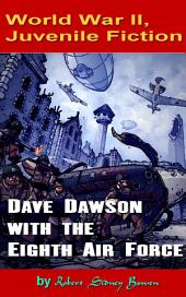 Dave Dawson with the Eighth Air Force: World War II, Adventure