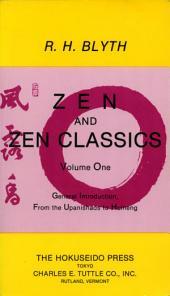 Zen and Zen Classics 1: From the Upanishads to Huineng, Volume 1