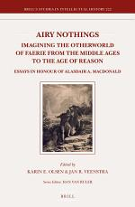 Airy Nothings: Imagining the Otherworld of Faerie from the Middle Ages to the Age of Reason