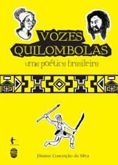 Vozes quilombolas: uma poética brasileira
