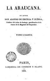 La Araucana, 4