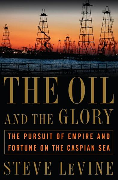Download The Oil and the Glory Book