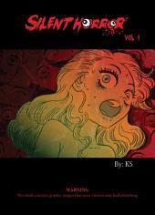 Silent Horror: Volume 1