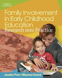 Family Involvement In Early Childhood Education Research Into Practice Book PDF