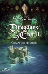Corazones de nieve (Dragones de Éter 2)