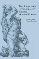 The Sciences of Homosexuality in Early Modern Europe PDF