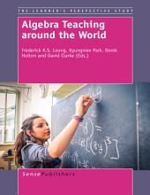 Algebra Teaching around the World